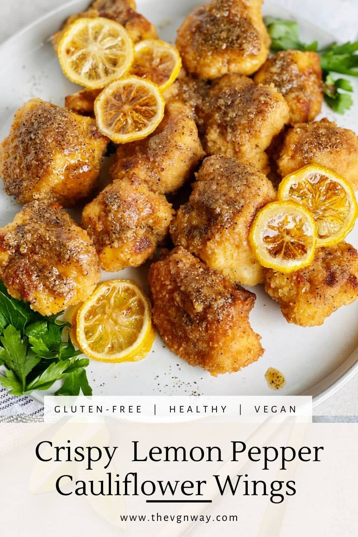 Crispy Gluten-Free Lemon Pepper Cauliflower Wings Pinterest The Vgn Way